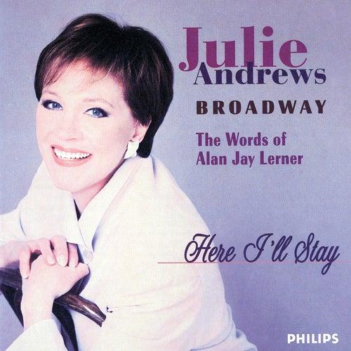 Here I'll Stay - The Words Of Jay Lerner de Julie Andrews