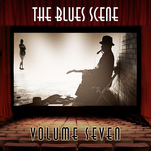 The Blues Scene, Vol. 7 de Various Artists