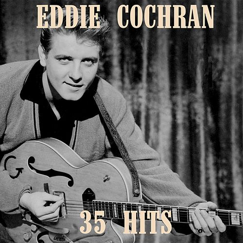 35 Hits by Eddie Cochran