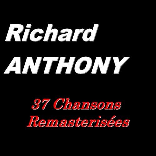 Richard Anthony (37 chansons remasterisées) by Richard Anthony