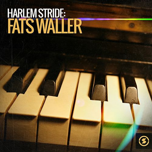 Harlem Stride: Fats Waller by Fats Waller