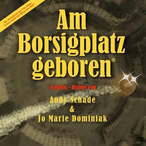 Am Borsigplatz geboren (Acoustic Hymne) von Andy Schade