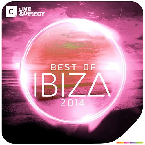 The Best of Ibiza 2014 by Various Artists