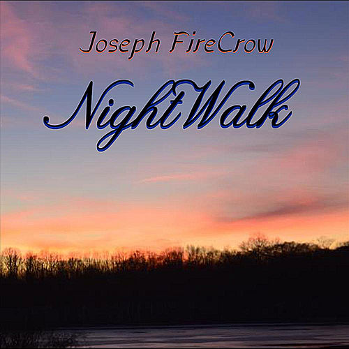 Night Walk van Joseph Fire Crow