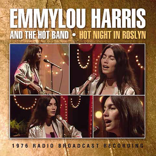 Hot Night in Roslyn (Live) by Emmylou Harris