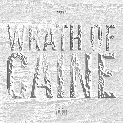 Wrath of Caine de Pusha T