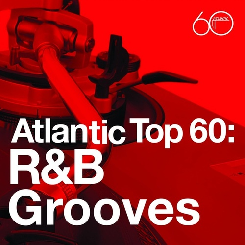 Atlantic Top 60: R&B Grooves van Various Artists