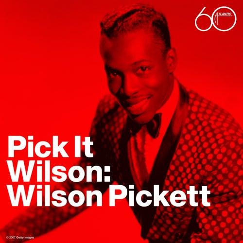 Pick It Wilson by Wilson Pickett