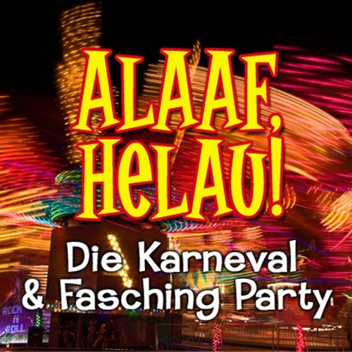 Alaaf, Helau! Die Karneval Mega Party by De Kölsche Jecken