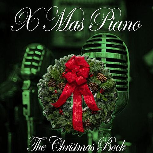 The Christmas Book von Xmas Piano
