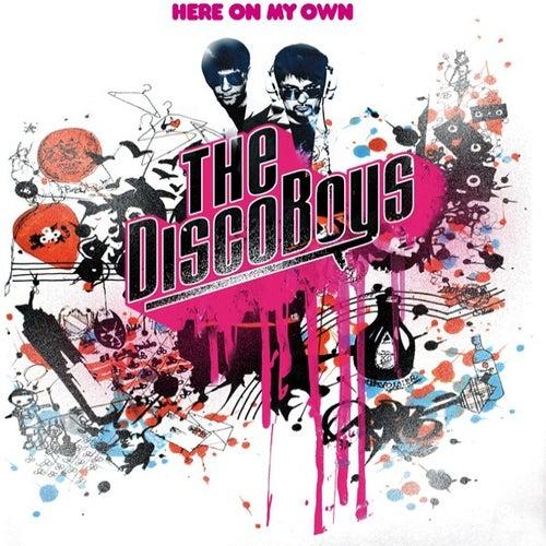 Here On My Own von The Disco Boys