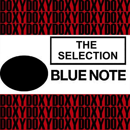 The Selection Blue Note (Doxy Collection Remastered) by Various Artists