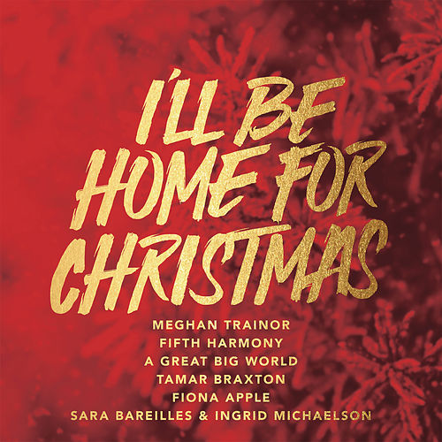 I'll Be Home For Christmas di Various Artists