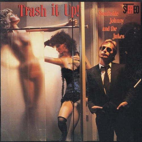 Trash It Up de Southside Johnny