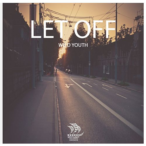 Let Off by Wild Youth