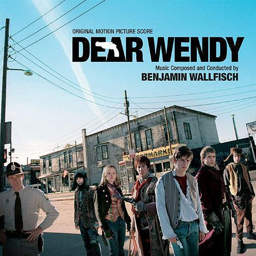 Dear Wendy by Benjamin Wallfisch