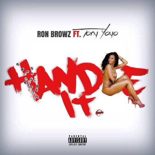Handle It (feat. Tony Yayo) von Ron Browz