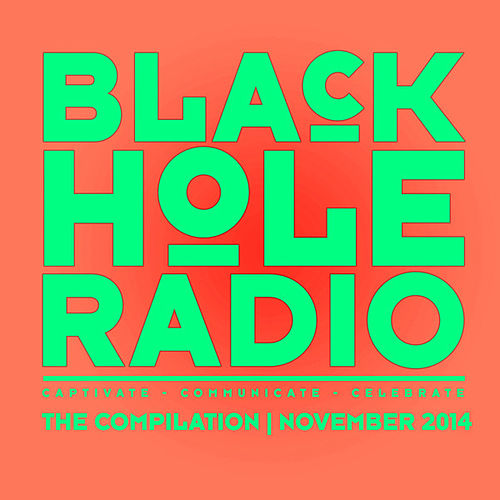 Black Hole Radio November 2014 von Various Artists