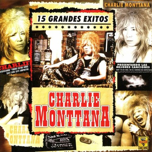 15 Grandes Éxitos de Charlie Monttana