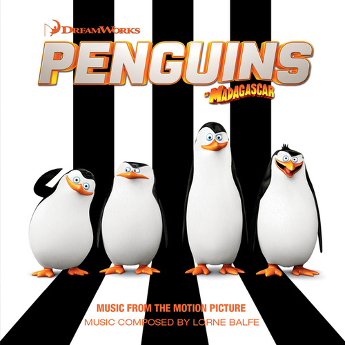 Penguins Of Madagascar by Lorne Balfe
