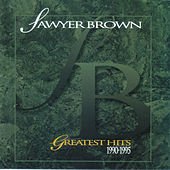 Greatest Hits 1990-1995 by Sawyer Brown