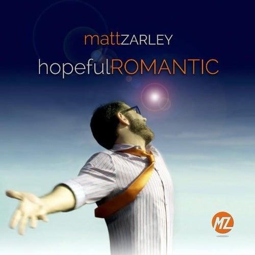 hopefulROMANTIC de Matt Zarley