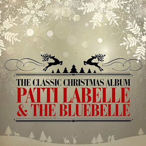 The Classic Christmas Album (Remastered) de Patti LaBelle