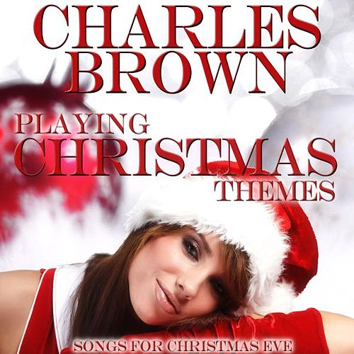 Playing Christmas Themes by Charles Brown