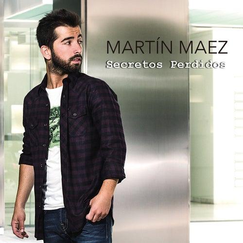 Secretos perdidos de Martin Maez