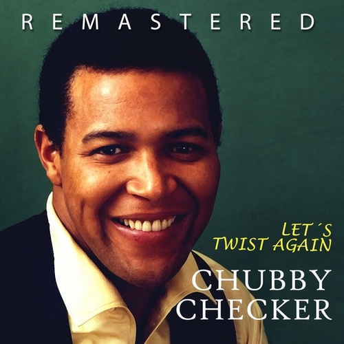 Let´s Twist Again de Chubby Checker