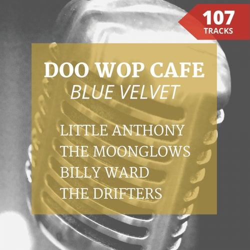Blue Velvet (Doo Wop Café) by Various Artists
