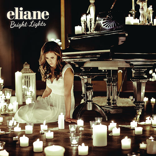 Bright Lights von Eliane
