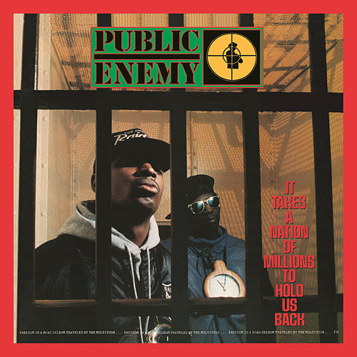 It Takes A Nation Of Millions To Hold Us Back (Deluxe Edition) de Public Enemy