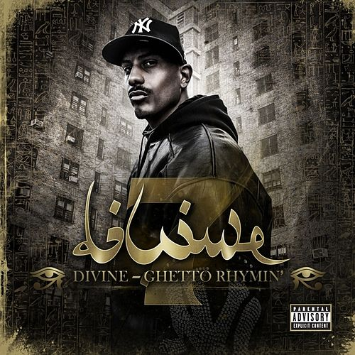 Ghetto Rhymin' by Divine