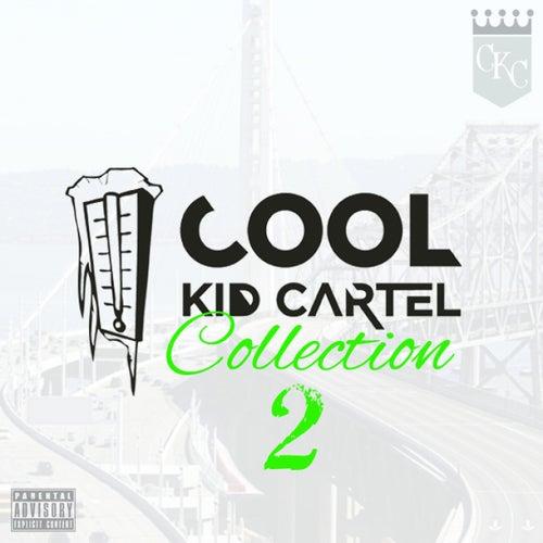 Cool Kid Cartel Collection 2 di Various Artists