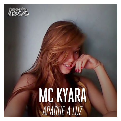 Apague a Luz by Kyara