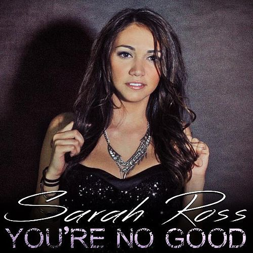 You're No Good by Sarah Ross