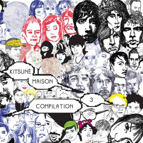 Kitsuné Maison Compilation 3 by Various Artists