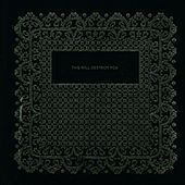 S/T by This Will Destroy You