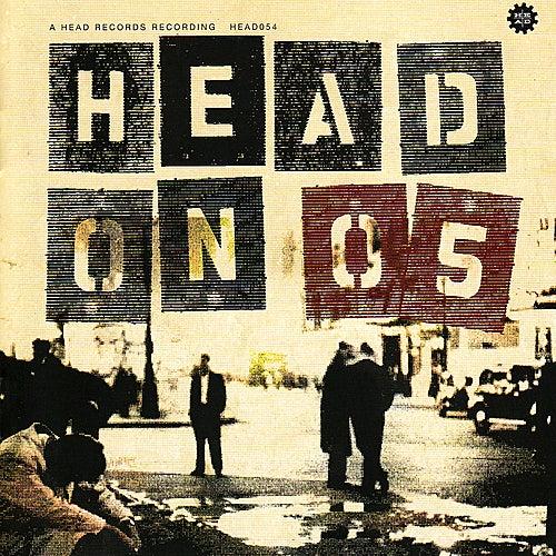 Head On 05 de Various Artists