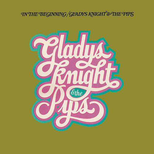 In The Beginning (Expanded Edition) de Gladys Knight