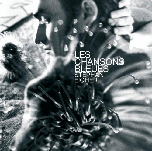 Les Chansons Bleues von Stephan Eicher