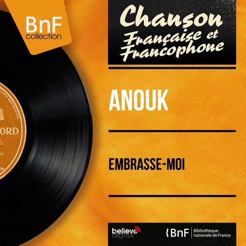 Embrasse-moi (Mono Version) von Anouk