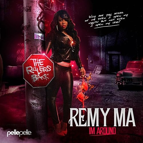Im Around de Remy Ma