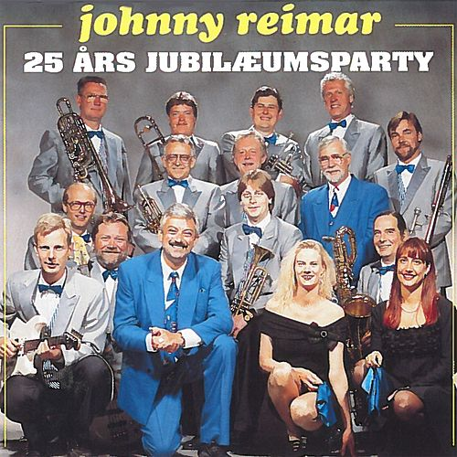 25 Års Jubilæumsparty by Johnny Reimar