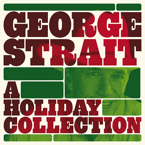 A Holiday Collection von George Strait