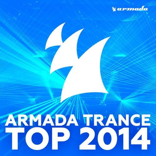 Armada Trance Top 2014 von Various Artists