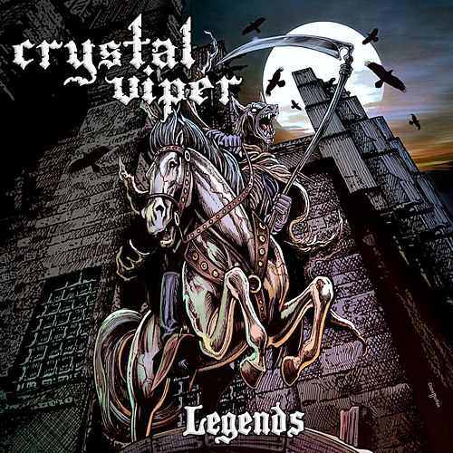 Legends by Crystal Viper