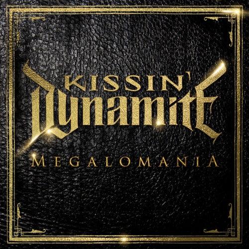 Megalomania de Kissin' Dynamite