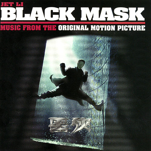 Black Mask (Music From The Original Motion Picture) de Various Artists